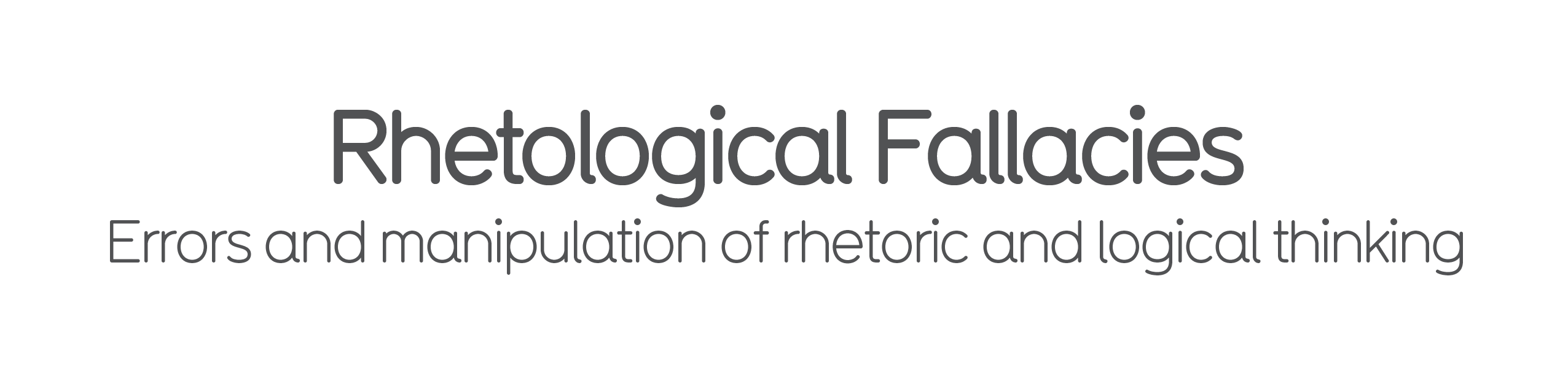 Rhetological Fallacies